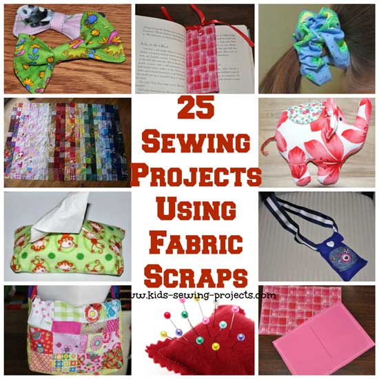 25 Sewing Projects Using Fabric Scraps