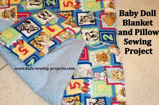 Baby doll blanket and pillow sewing project