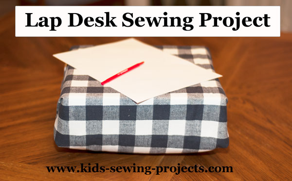lap desk sewing project