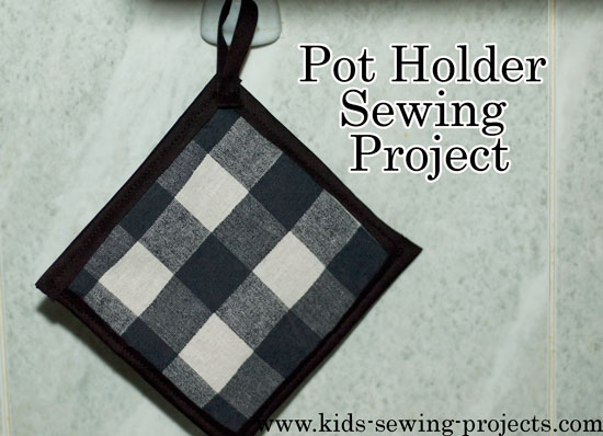 pot holder sewing project